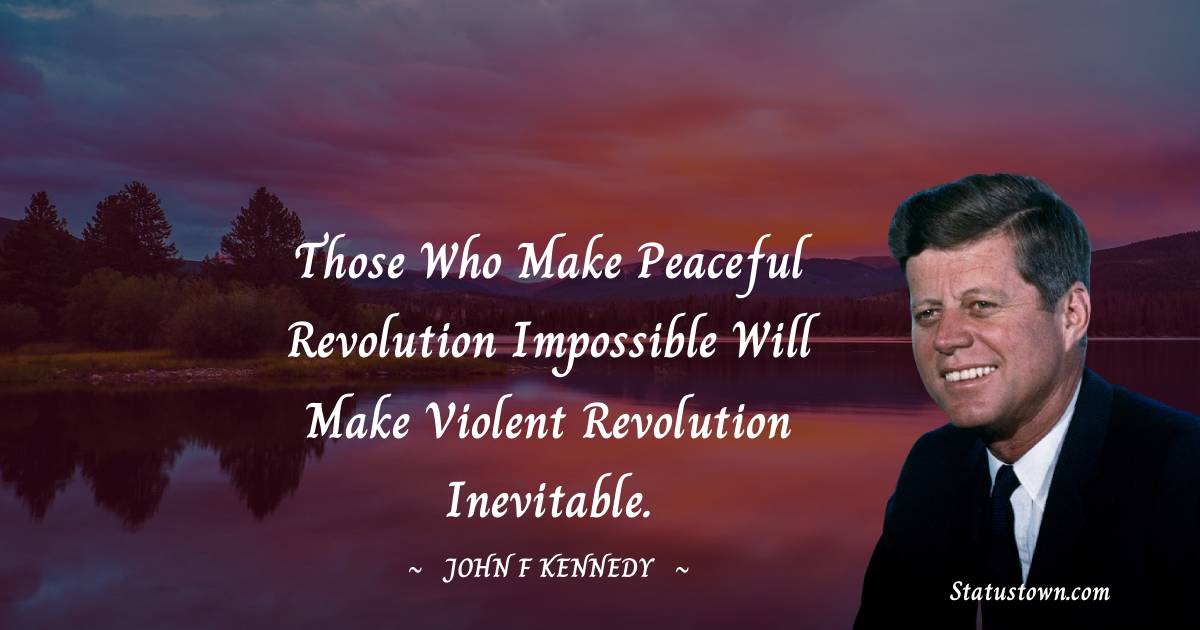 John F. Kennedy Thoughts