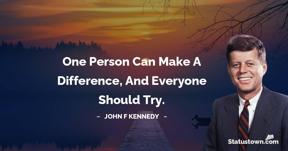 John F. Kennedy Unique Quotes
