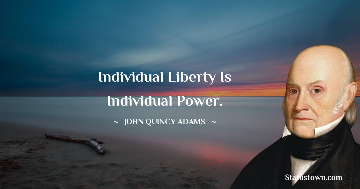 John Quincy Adams Status