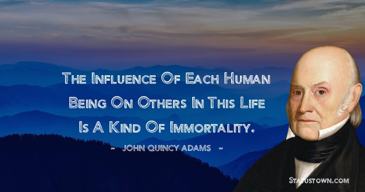 John Quincy Adams Positive Thoughts