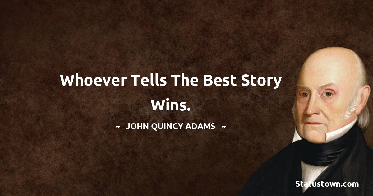 John Quincy Adams Short Quotes