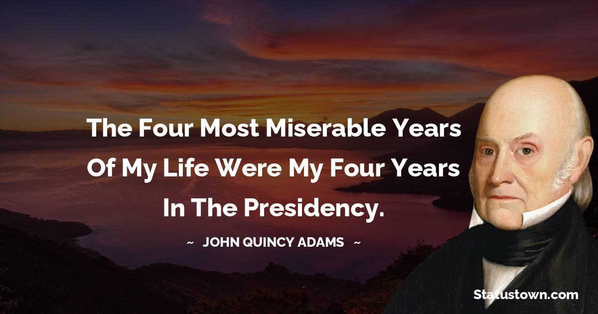 John Quincy Adams Motivational Quotes
