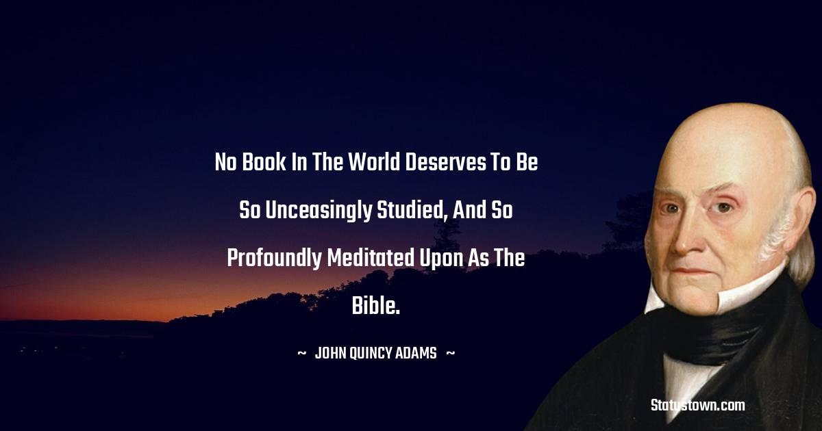 John Quincy Adams Inspirational Quotes