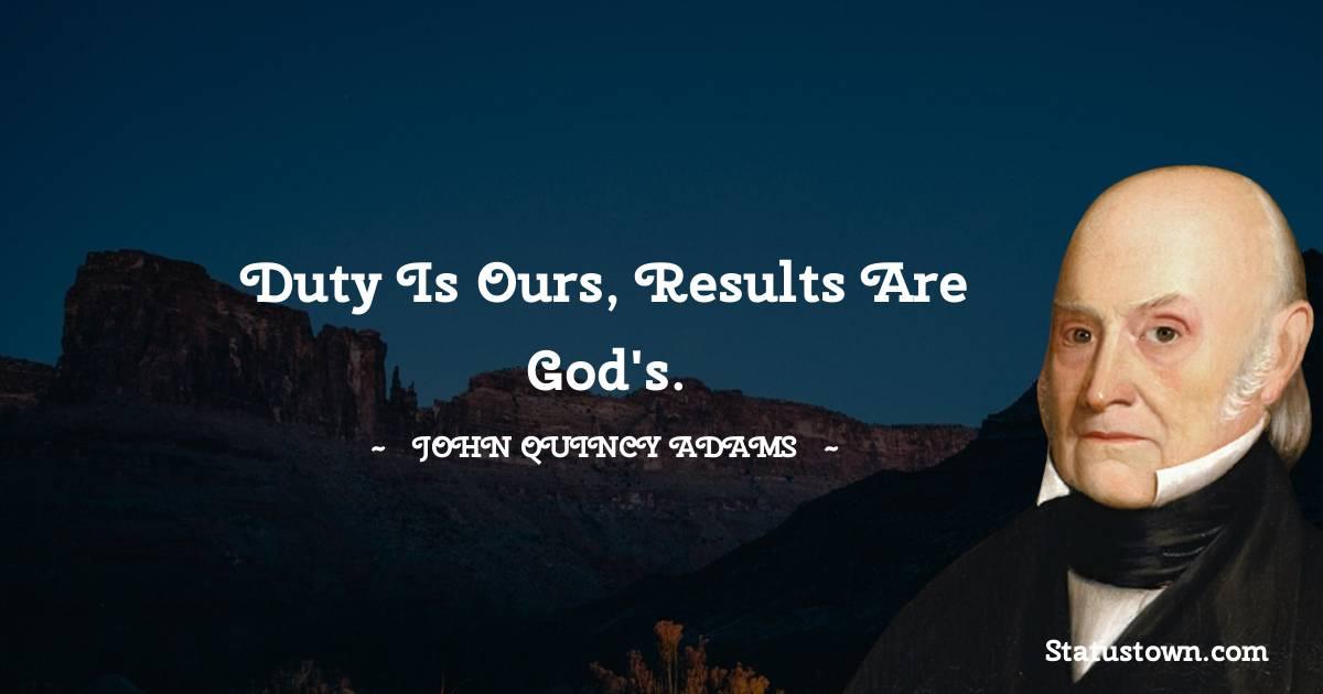John Quincy Adams Unique Quotes