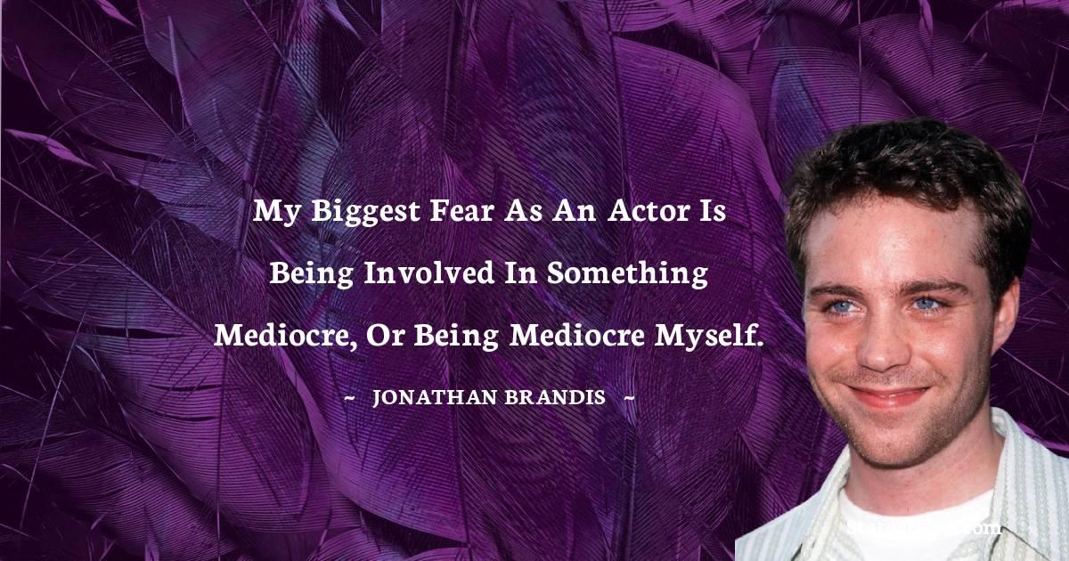 Jonathan Brandis Short Quotes