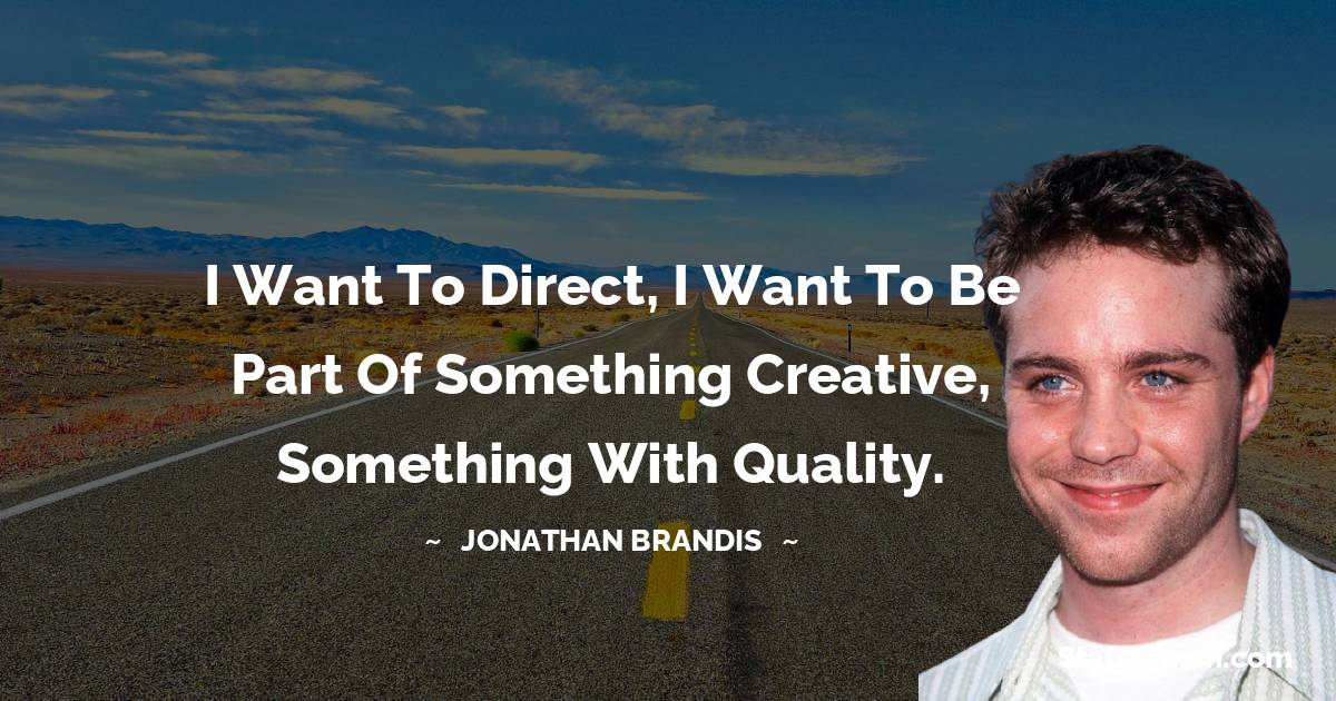 Jonathan Brandis Quotes