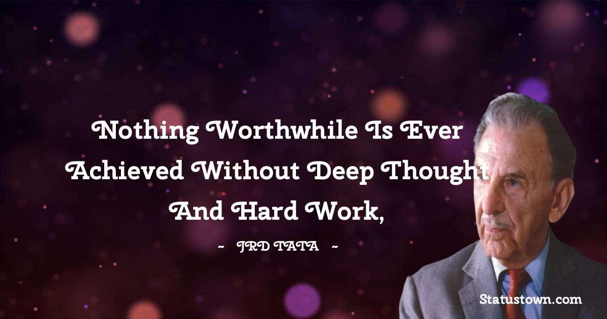 JRD Tata JRD Tata Unique Quotes