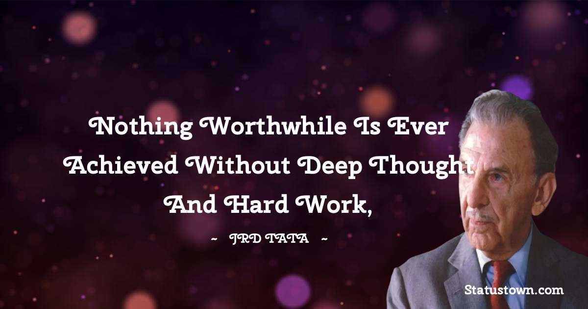 JRD Tata Positive Quotes