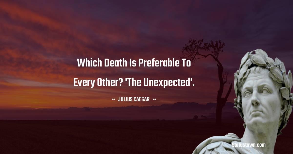 Julius Caesar Status