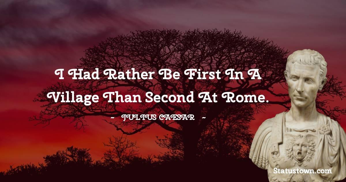 Julius Caesar Short Quotes