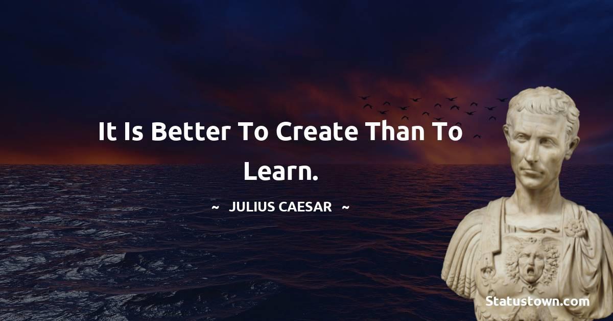 Julius Caesar Unique Quotes