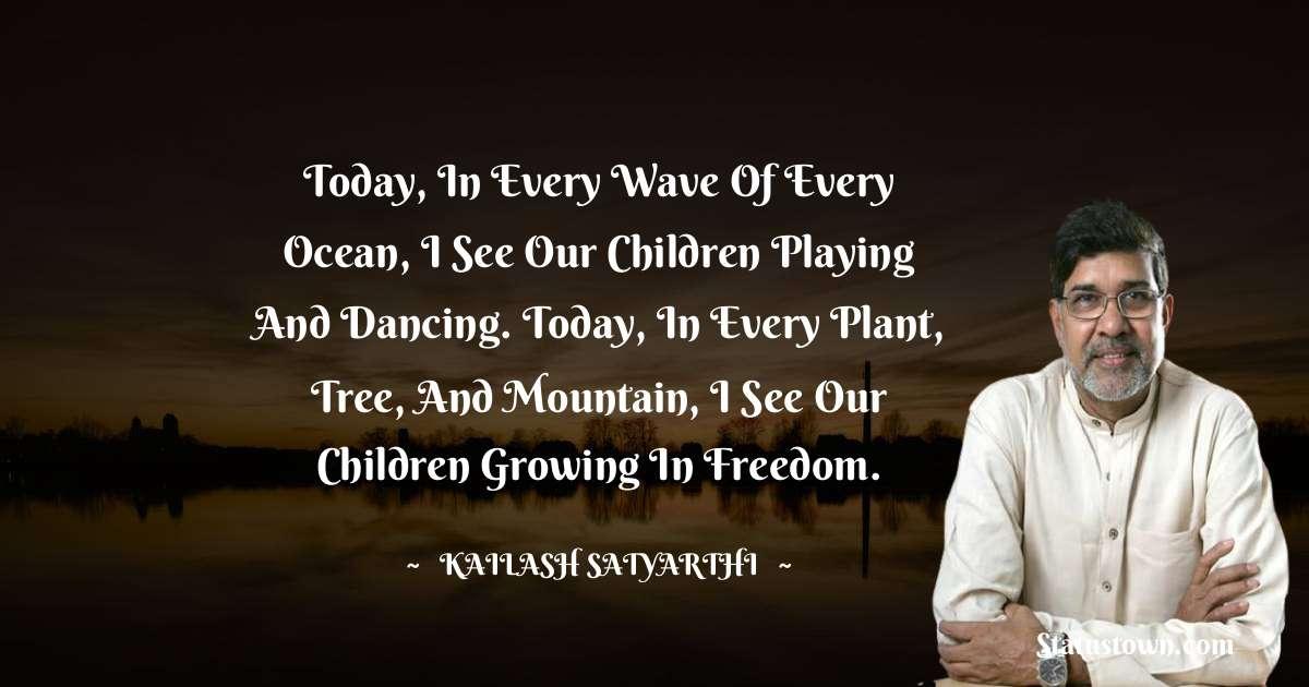 Kailash Satyarthi Status