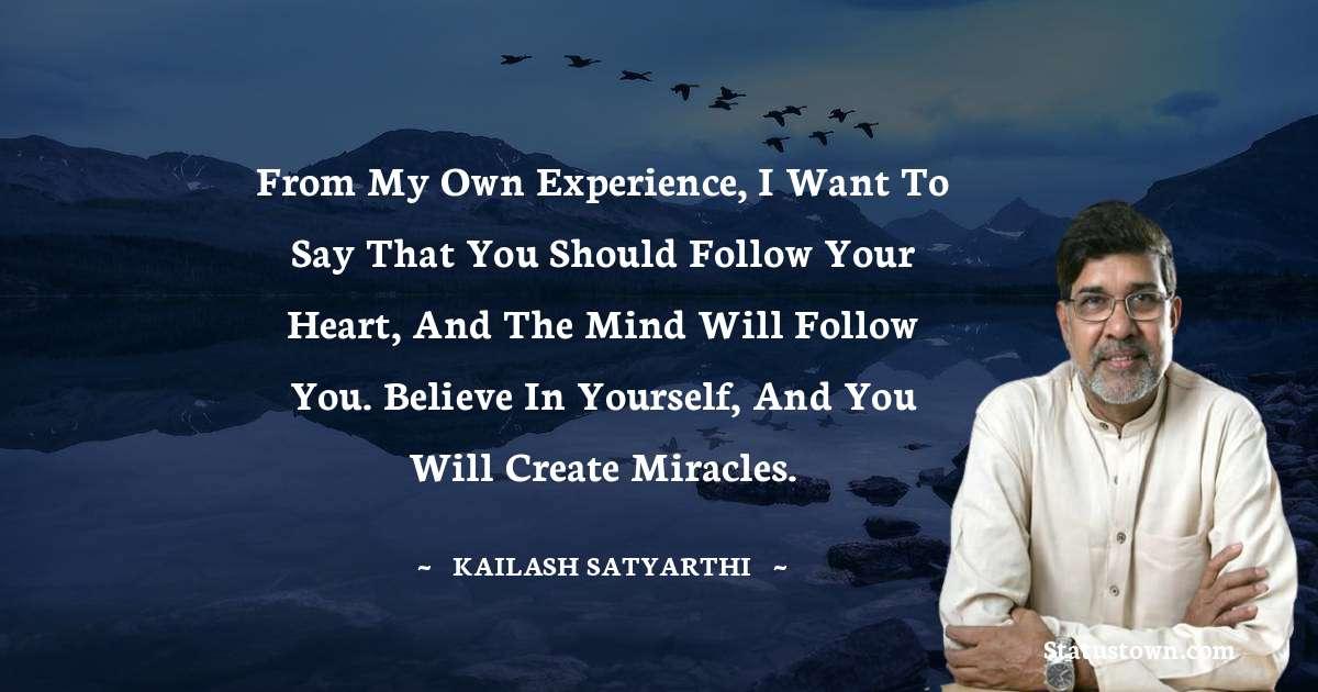 Kailash Satyarthi Inspirational Quotes
