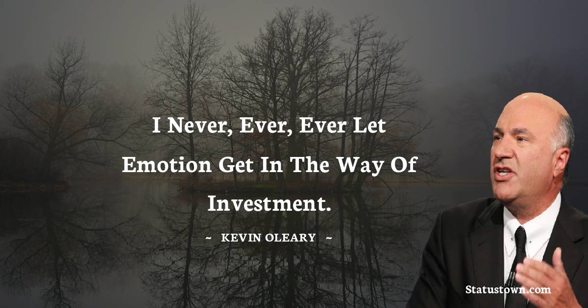 Kevin O'Leary Positive Thoughts