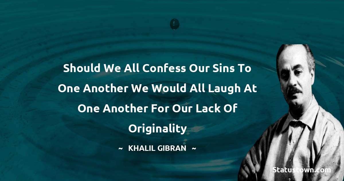 Khalil Gibran Status
