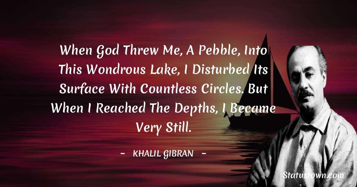 Khalil Gibran Positive Thoughts