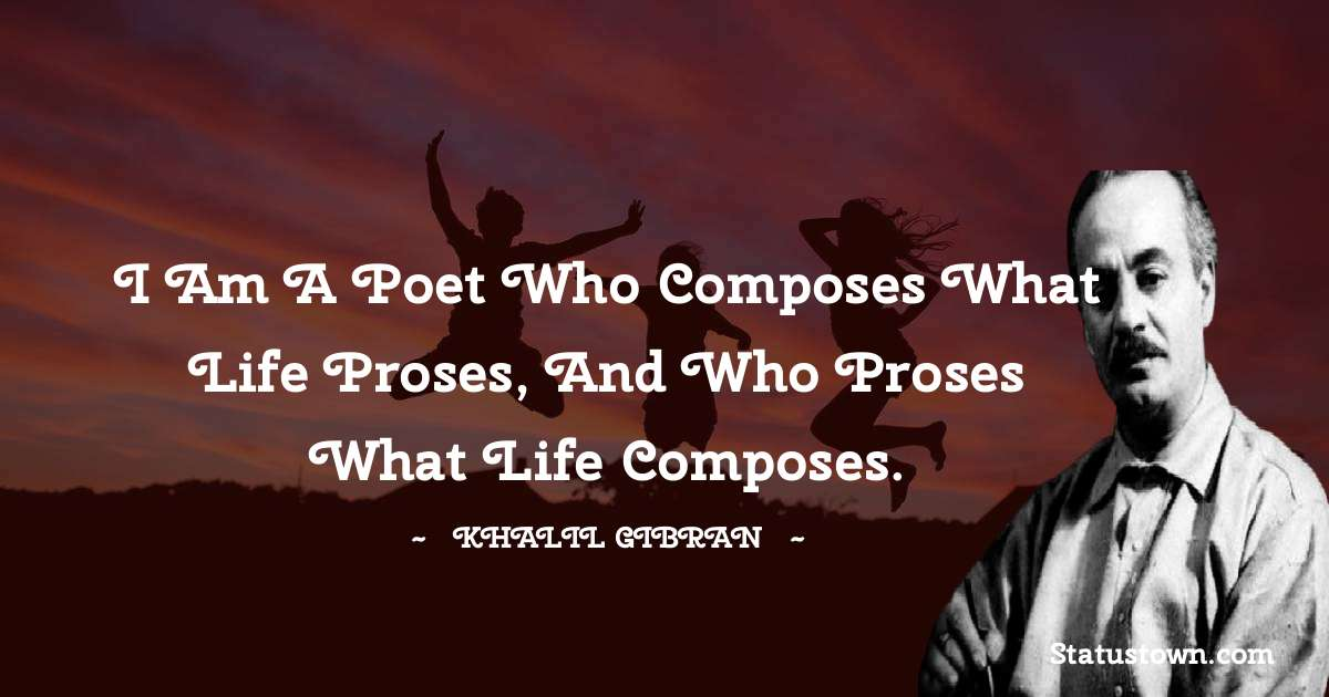 Khalil Gibran Inspirational Quotes