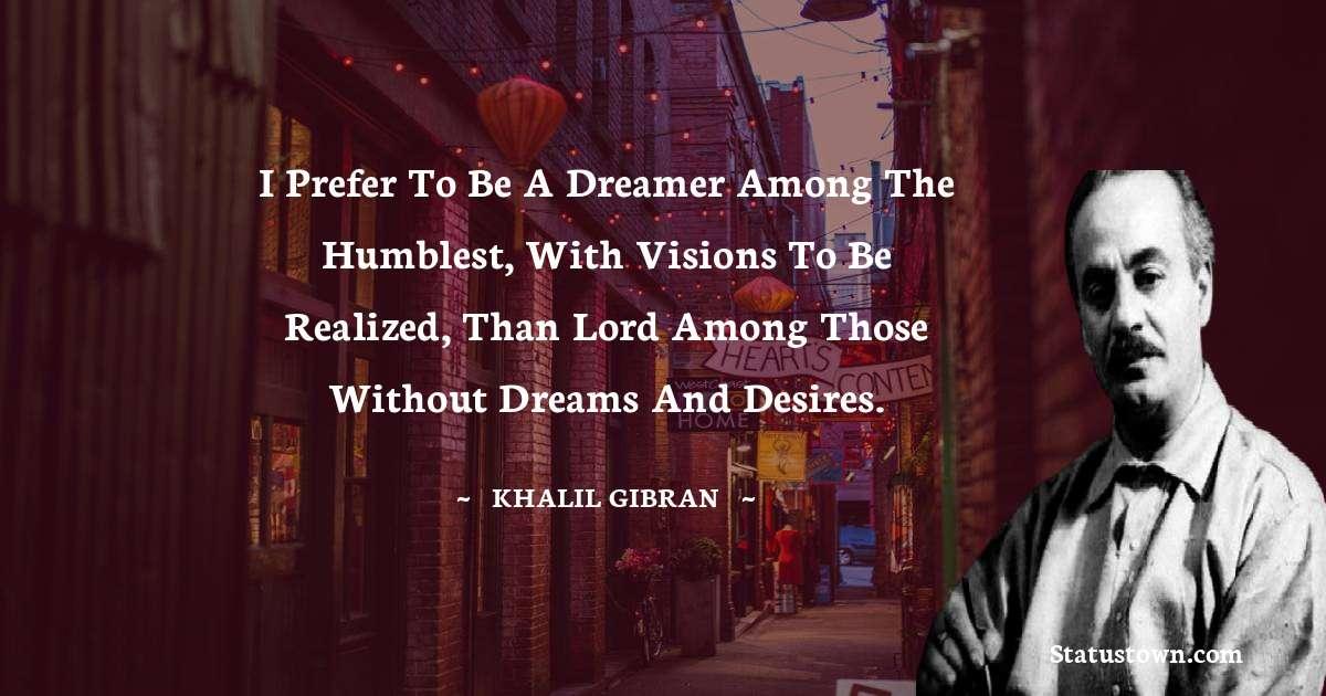 Khalil Gibran Positive Quotes
