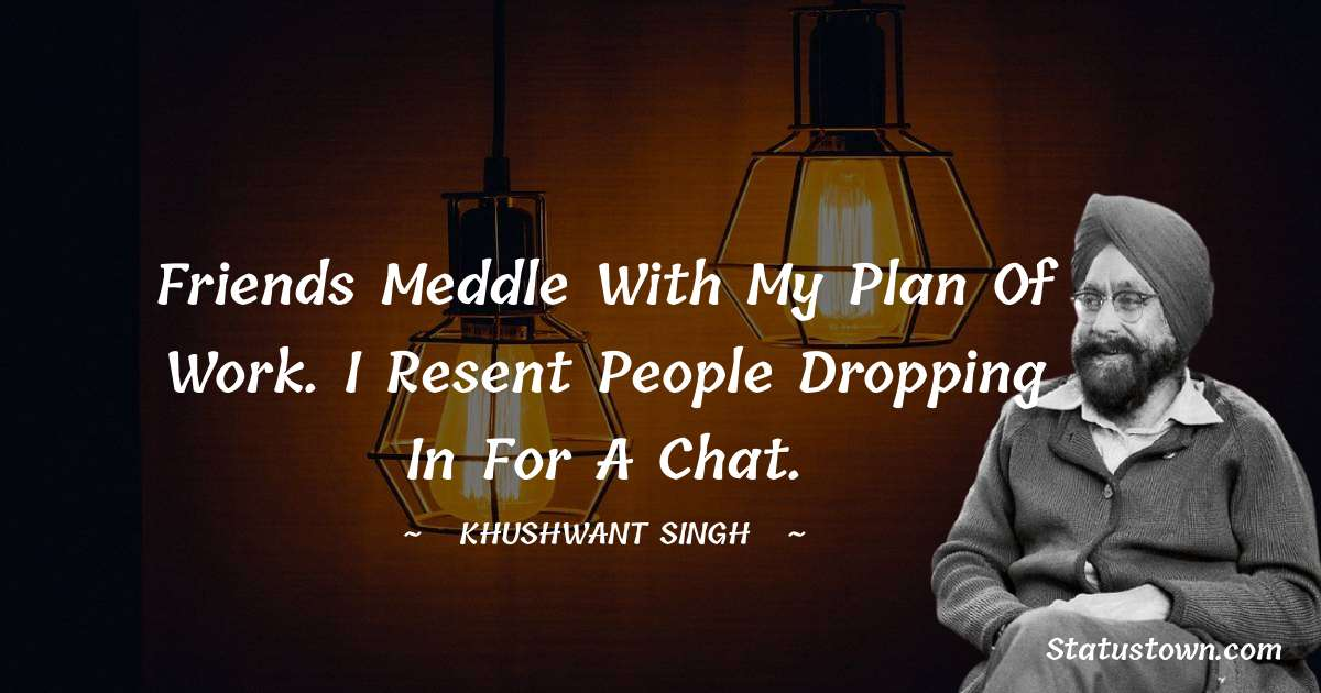Khushwant Singh quotes for success