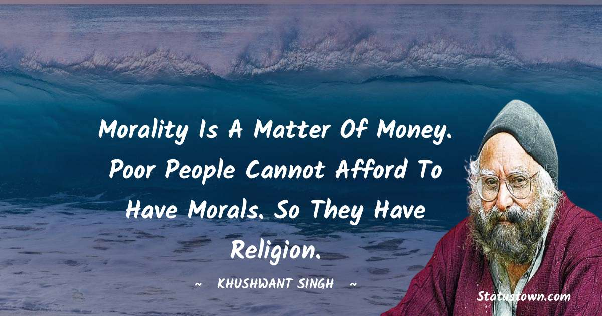 Khushwant Singh quotes for work
