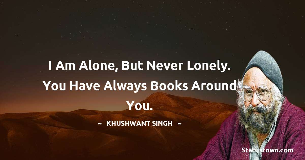 Khushwant Singh positive quotes