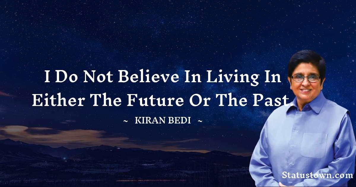 Kiran Bedi Positive Thoughts