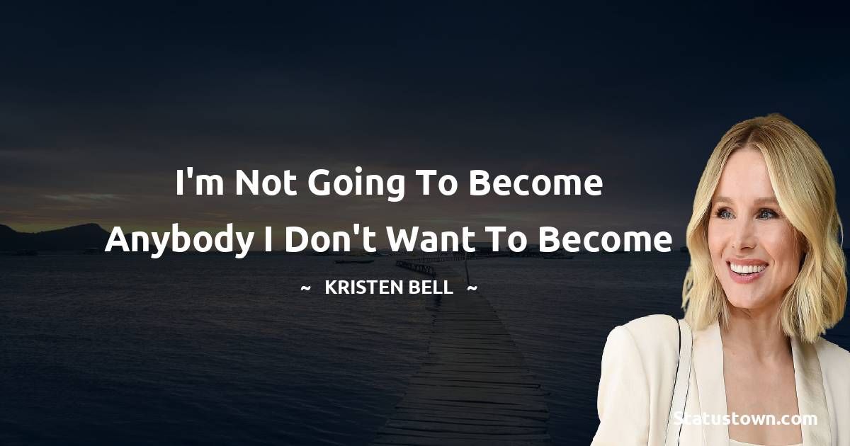 Kristen Bell Positive Thoughts