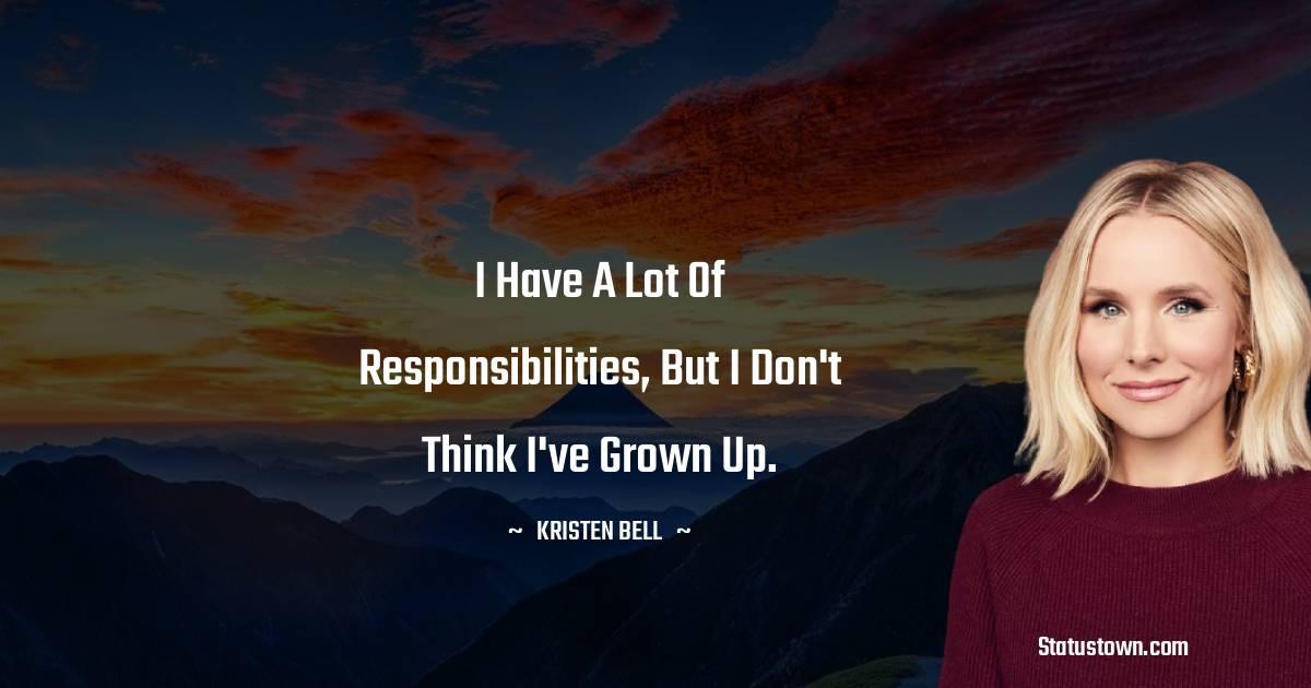 Kristen Bell Short Quotes