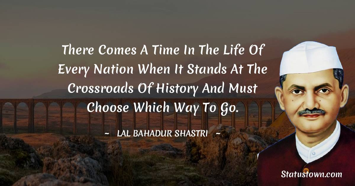 Lal Bahadur Shastri Quotes images