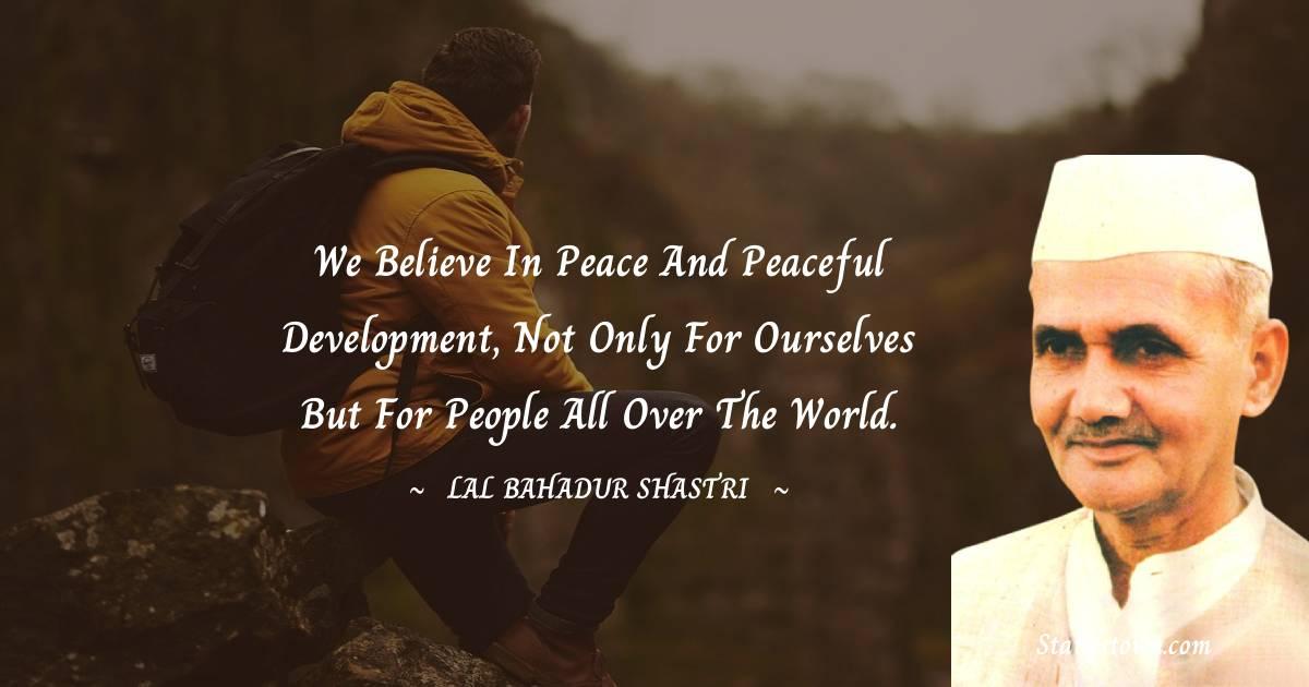 Lal Bahadur Shastri Thoughts