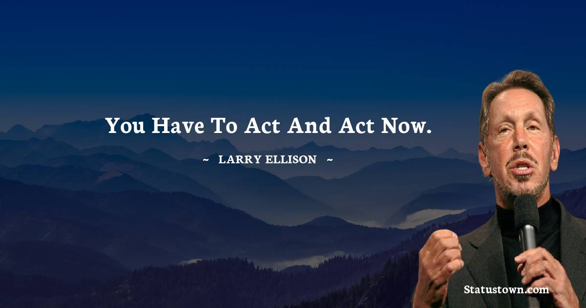 Larry Ellison Short Quotes