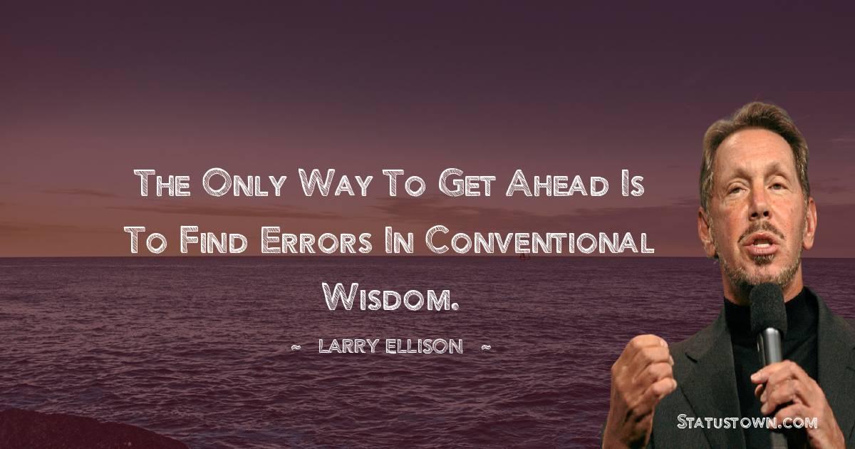 Larry Ellison Inspirational Quotes