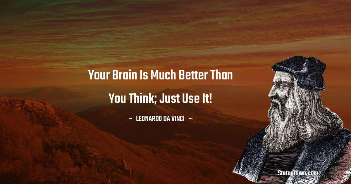 Leonardo da Vinci  Unique Quotes