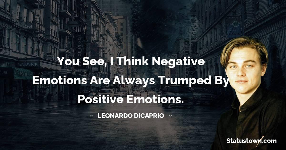 Leonardo DiCaprio Positive Thoughts