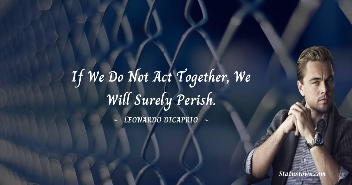 Leonardo DiCaprio Motivational Quotes