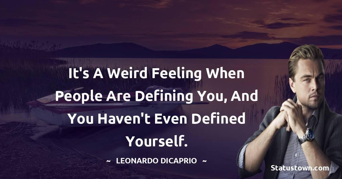 Leonardo DiCaprio Positive Quotes