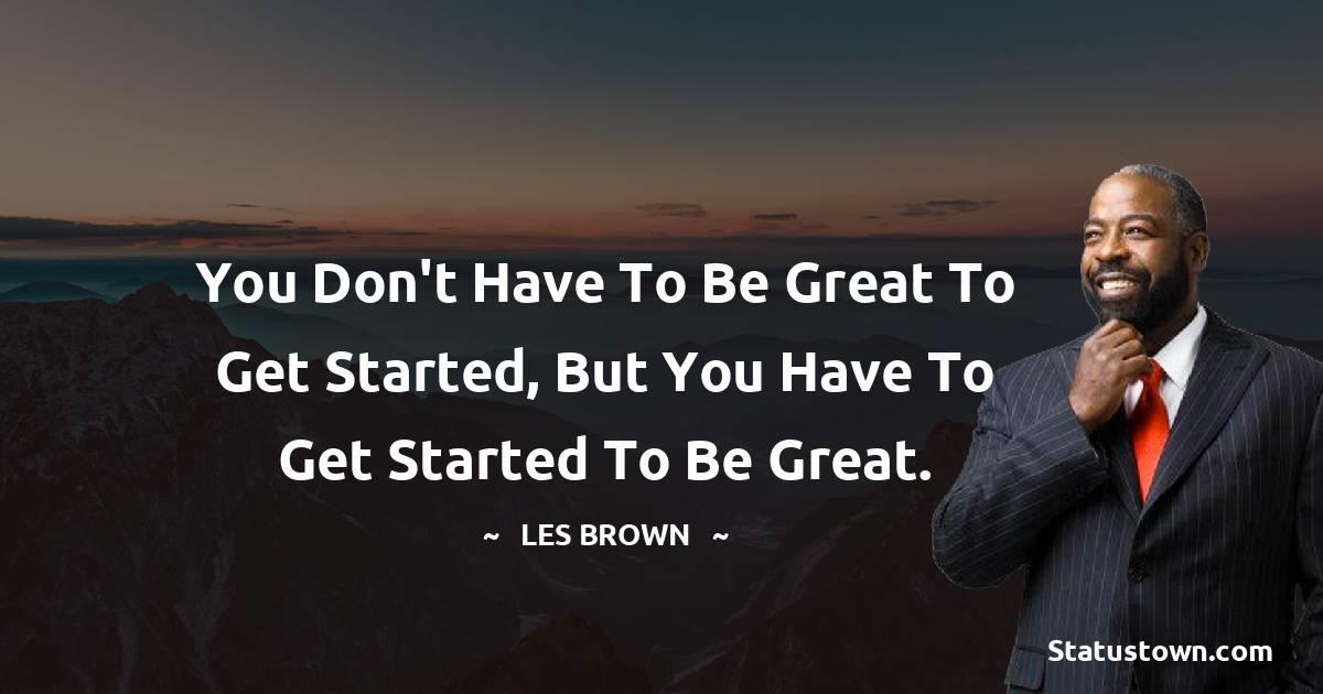 Les Brown Motivational Quotes
