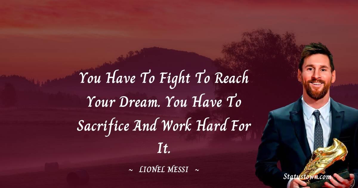 Lionel Messi Unique Quotes