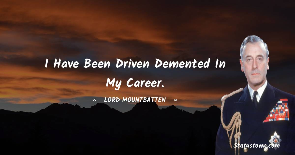 lord mountbatten Short Quotes