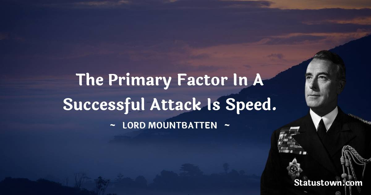 lord mountbatten Motivational Quotes