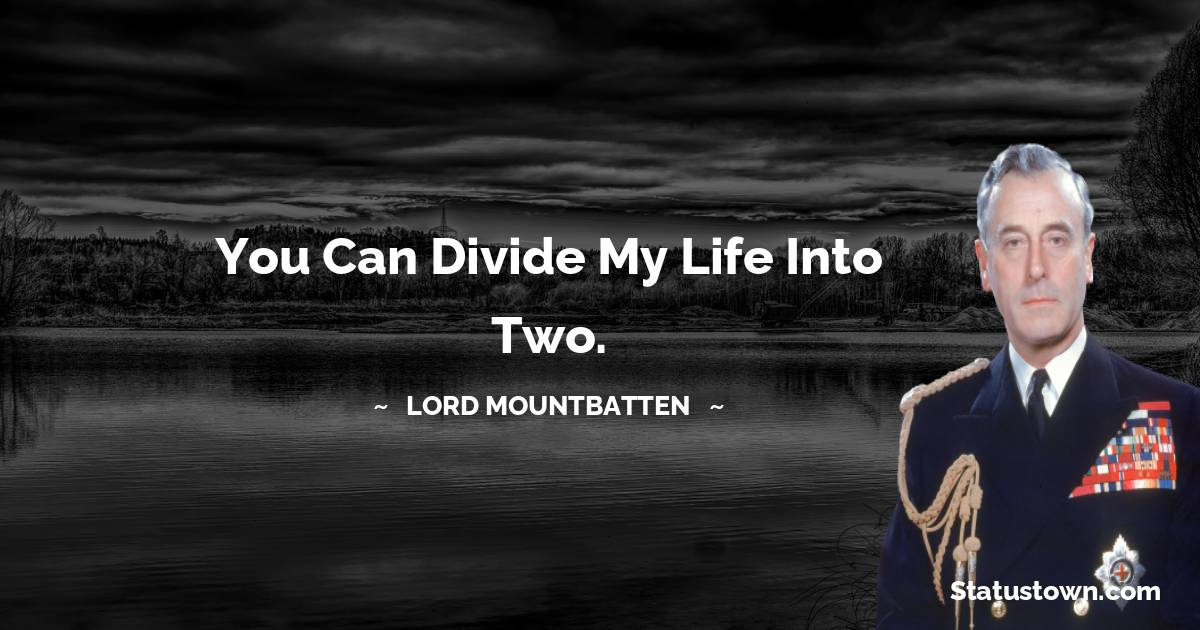 lord mountbatten Inspirational Quotes