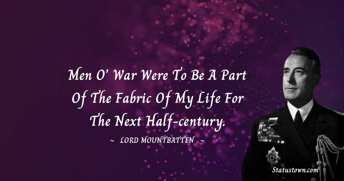 lord mountbatten Positive Quotes