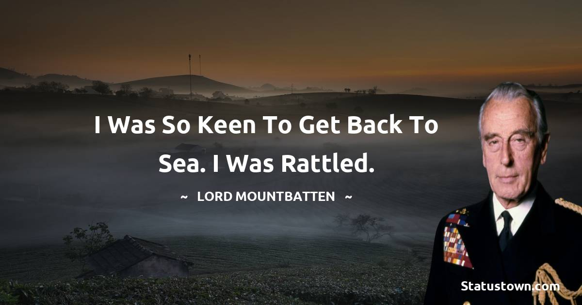 lord mountbatten Quotes