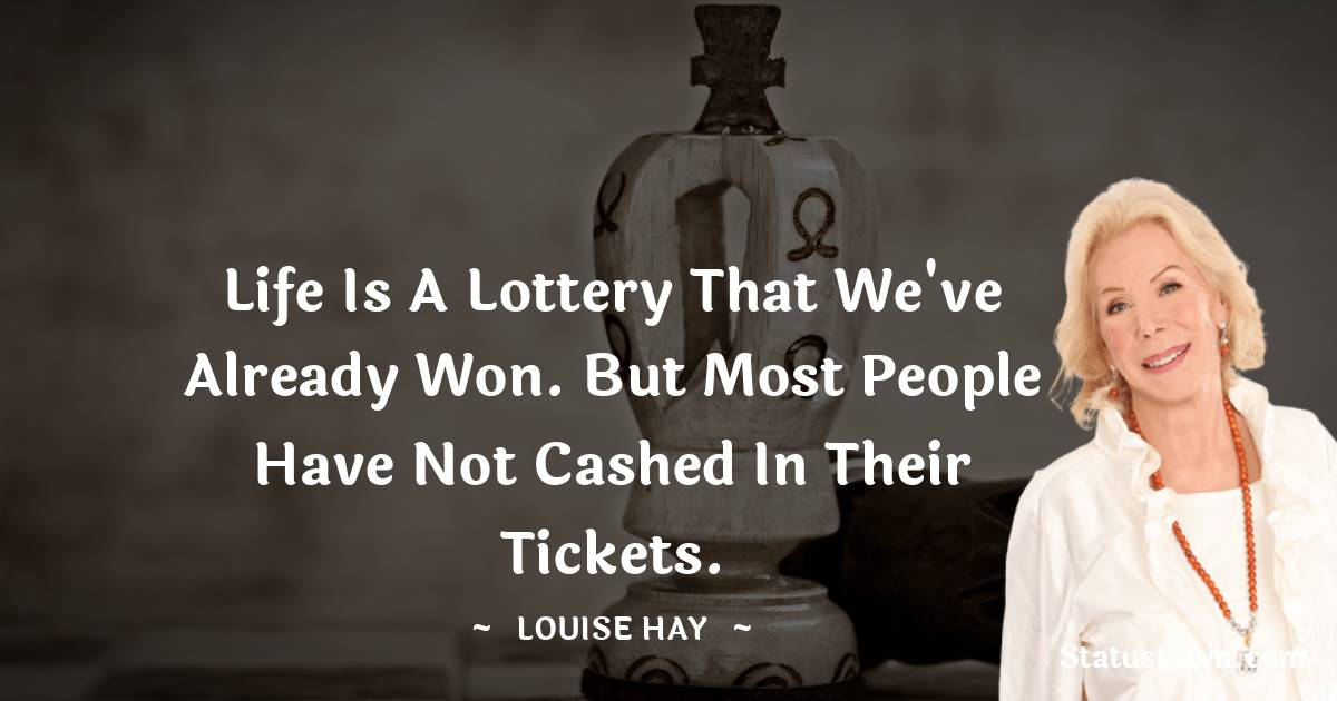 Louise Hay Short Quotes