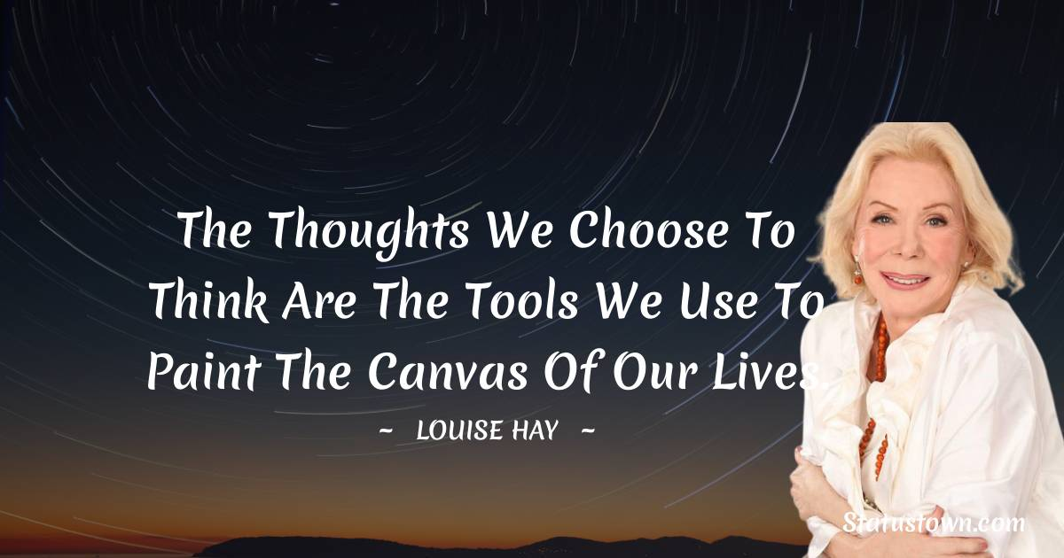Louise Hay Inspirational Quotes