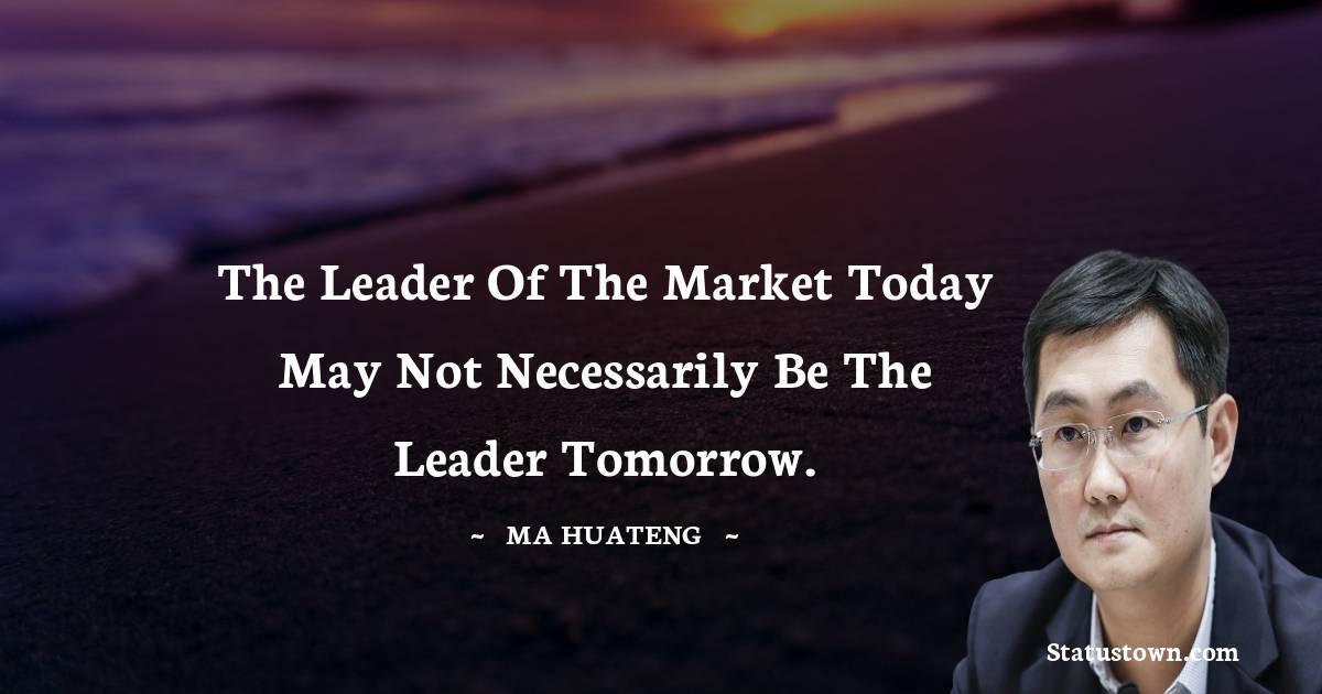 Ma Huateng Inspirational Quotes