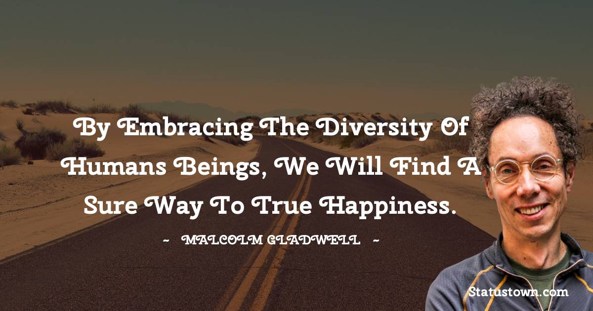 Malcolm Gladwell Quotes images