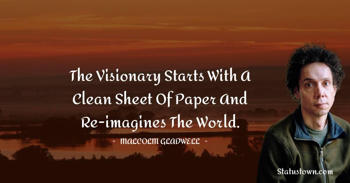 Malcolm Gladwell Unique Quotes