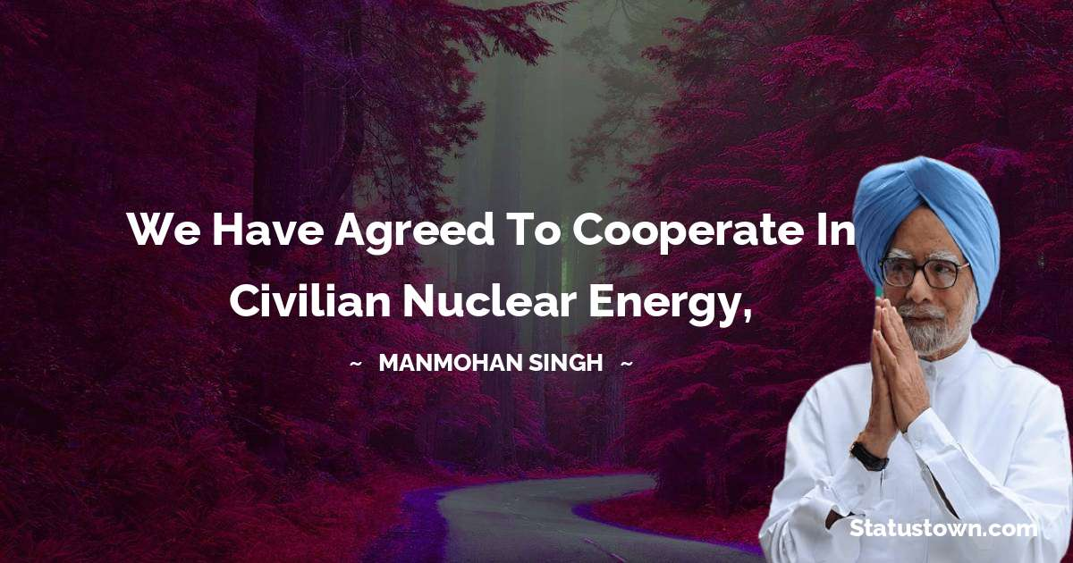 Manmohan Singh Unique Quotes