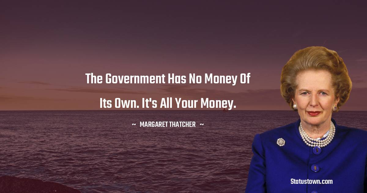 Margaret Thatcher Positive Thoughts